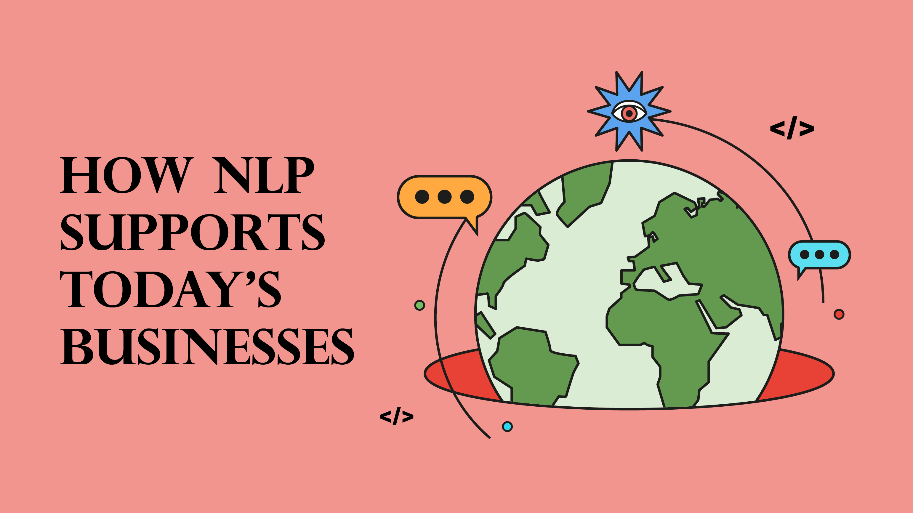 How does natural language processing (NLP) supported today's businesses with a wide range of application, including Kata.ai conversational AI and chatbot solutions.
