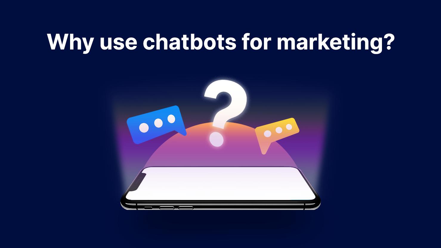 Kata.ai Blog_Why Use Chatbot for Marketing?
