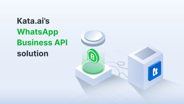 Let us discuss how Kata.ai's WhatsApp Business API solution can benefit your business in interacting with customers on WhatsApp (Illustration: Kata.ai)