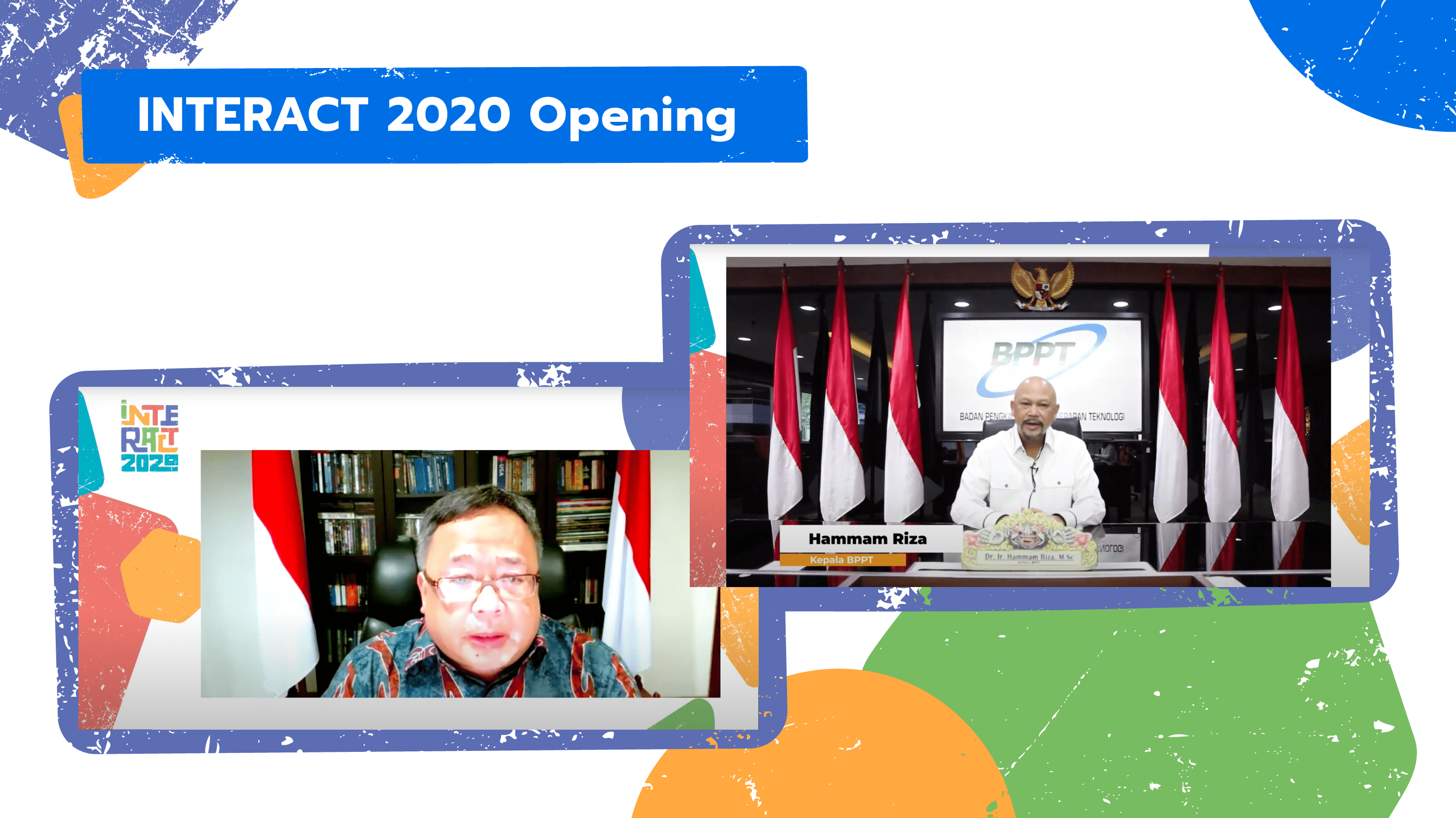 Indonesian Minister of Research and Innovation Bambang Brodjonegoro and the Agency for Assessment and Application of Technology (BPPT) head Hammam Riza open the INTERACT 2020 event with their remarks on AI technology.
