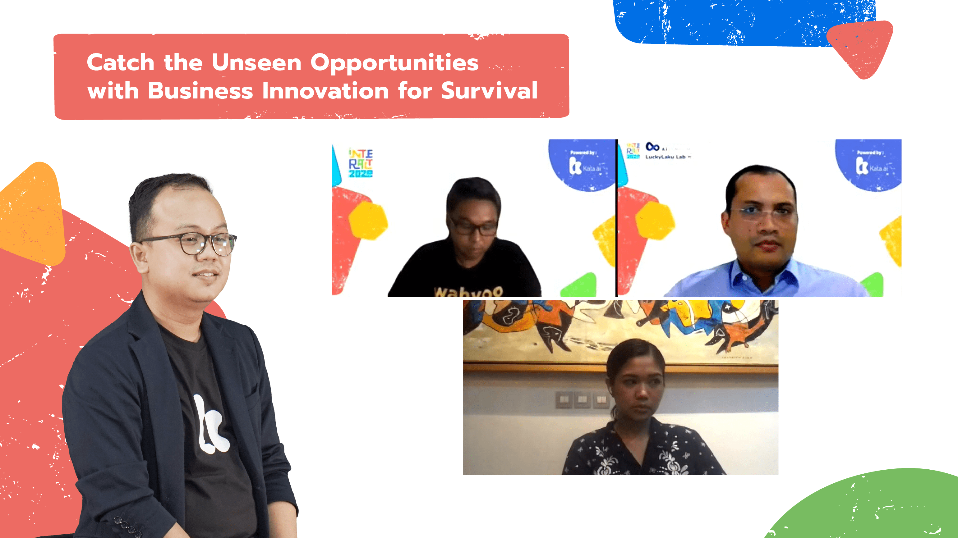 Interact 2020's last keynote session discussed how business saw unseen opportunities amid 2020's many challenges with Lemonilo Co-CEO Shinta Nurfauzia, Wahyoo COO Daniel Cahyadi, and Viviek Thomas from AiSensum