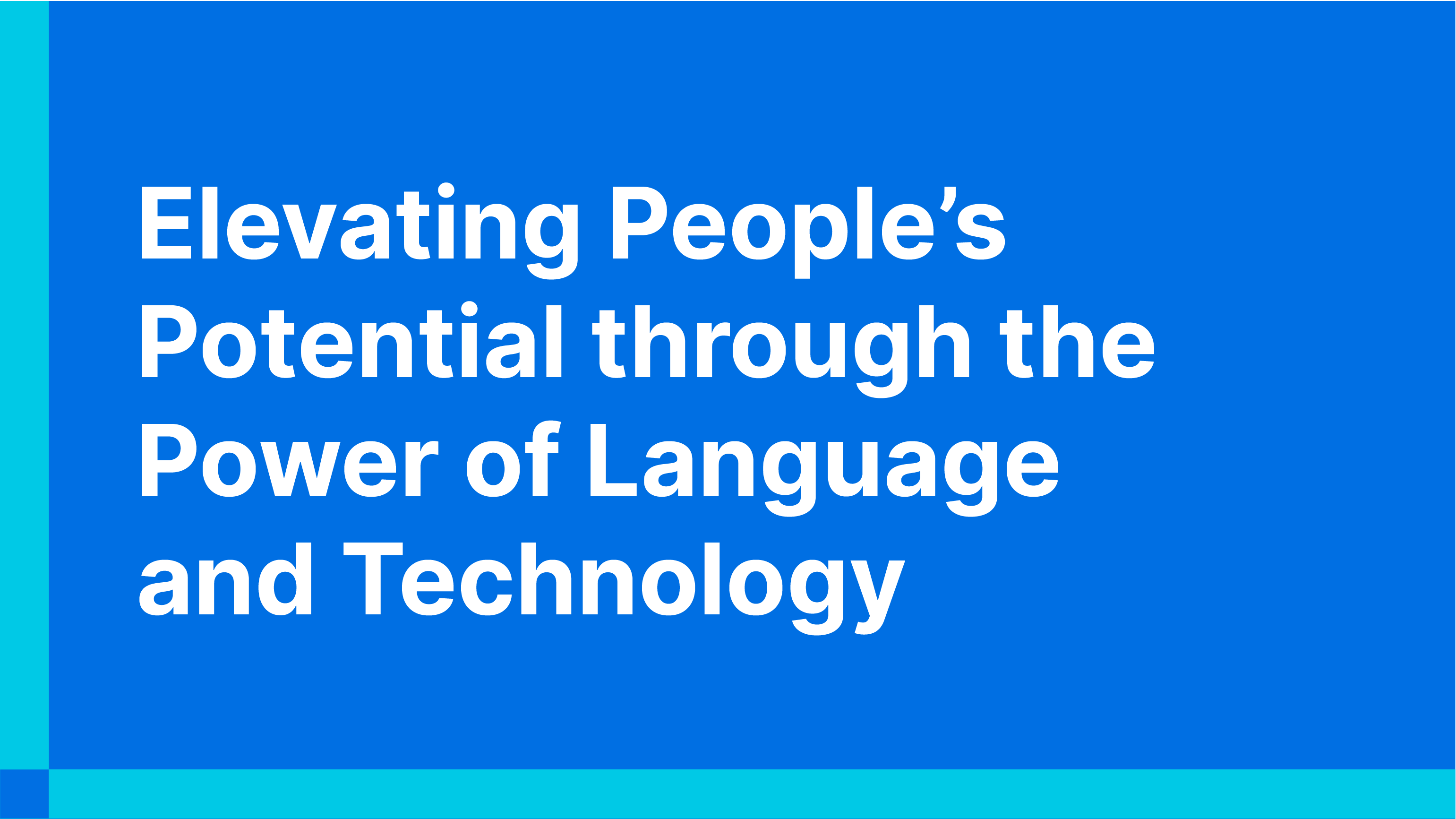 """To achieve our goal of creating solutions that enable a strong synergy between humans and technology, we at Kata.ai put our mission of """"Elevating People's Potential through the Power of Language and Technology"""" to heart."""