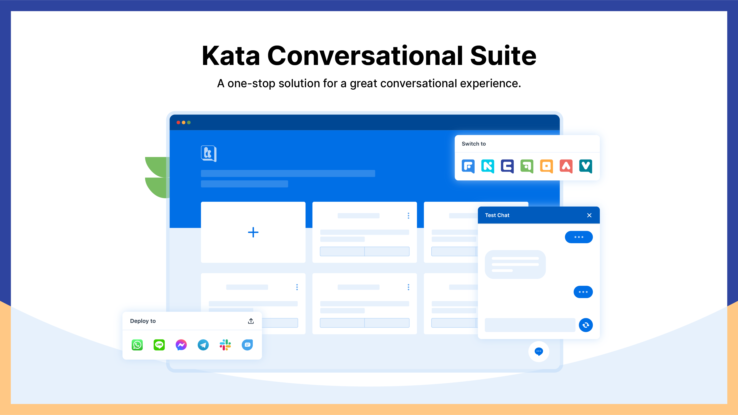 Kata Conversational Suite is Kata.ai's one-stop solution for a great conversational experience, including all you need to build a smart chatbot for your business.