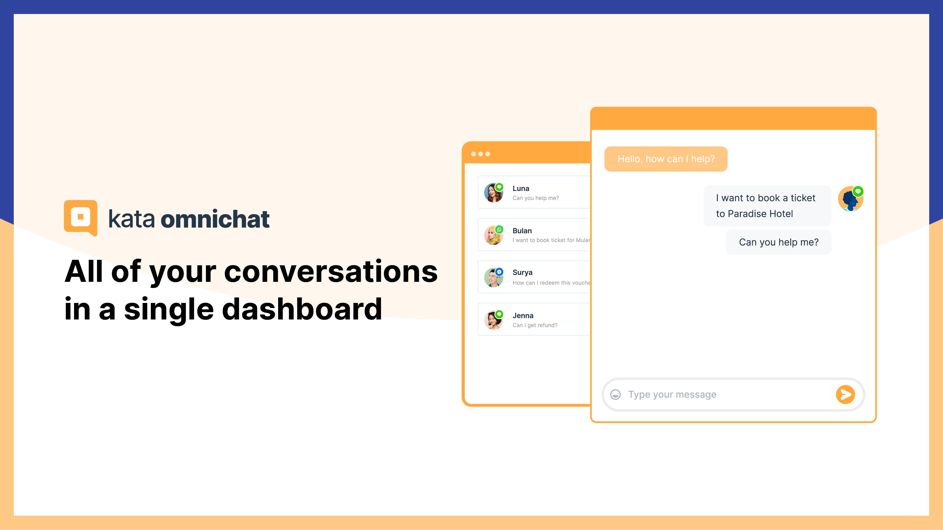 Manage all your conversations across multiple channel, such as WhatsApp, LINE, Facebook Messenger, and Telegram, in a single dashboard with Kata Omnichat, Kata.ai's omnichannel solution.