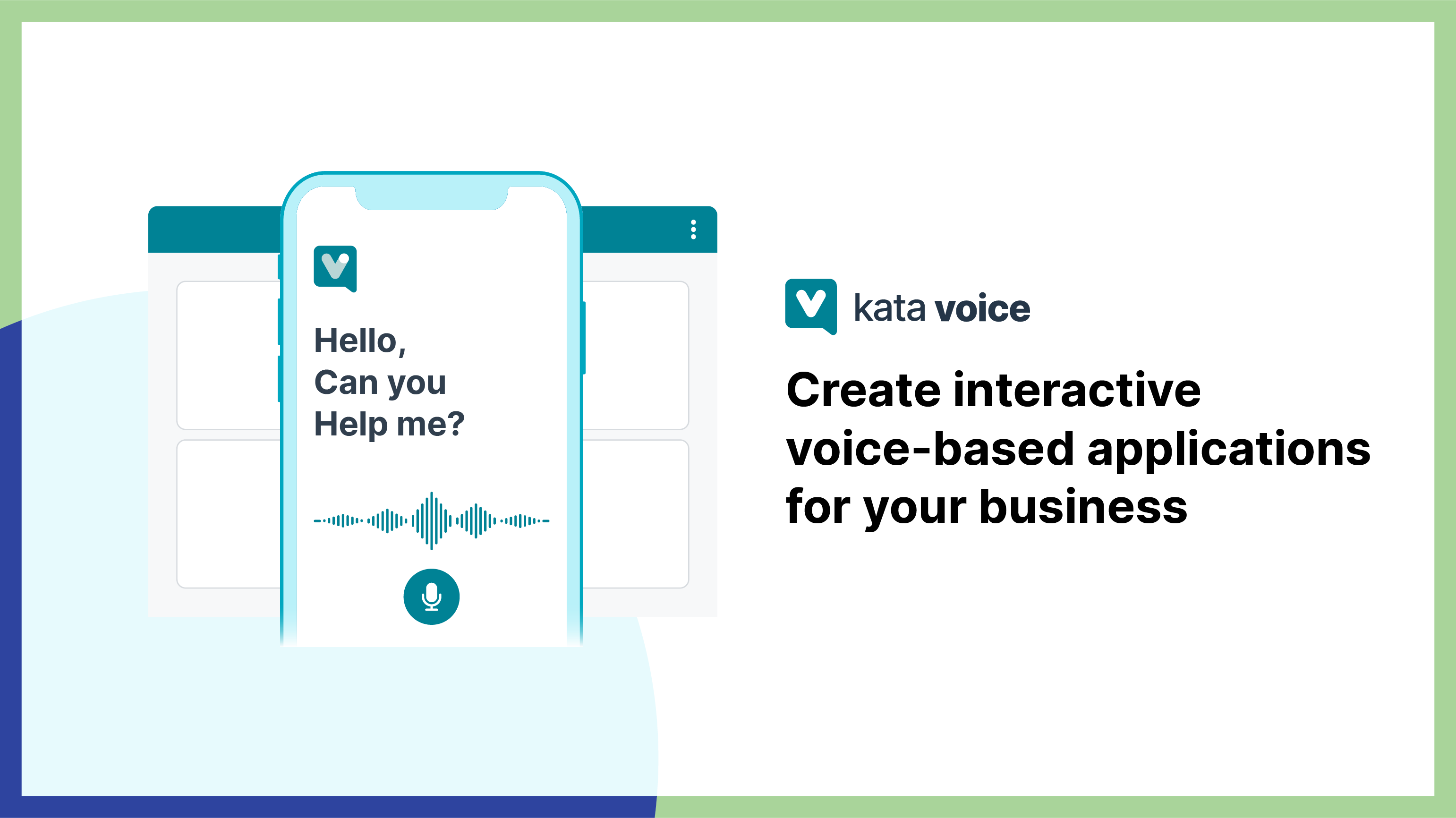 Develop your voice-based chatbot with Kata Voice.
