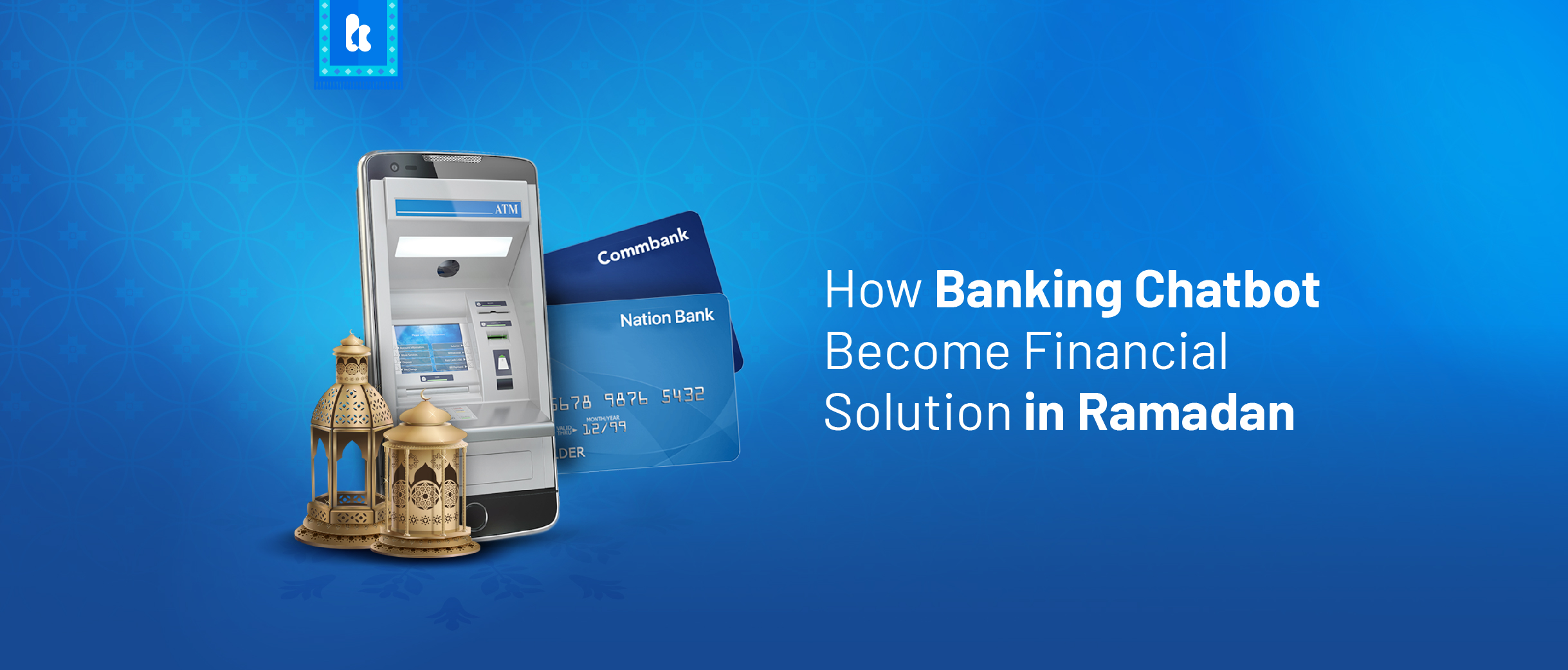 Banking chatbot become financial solution during ramadan.