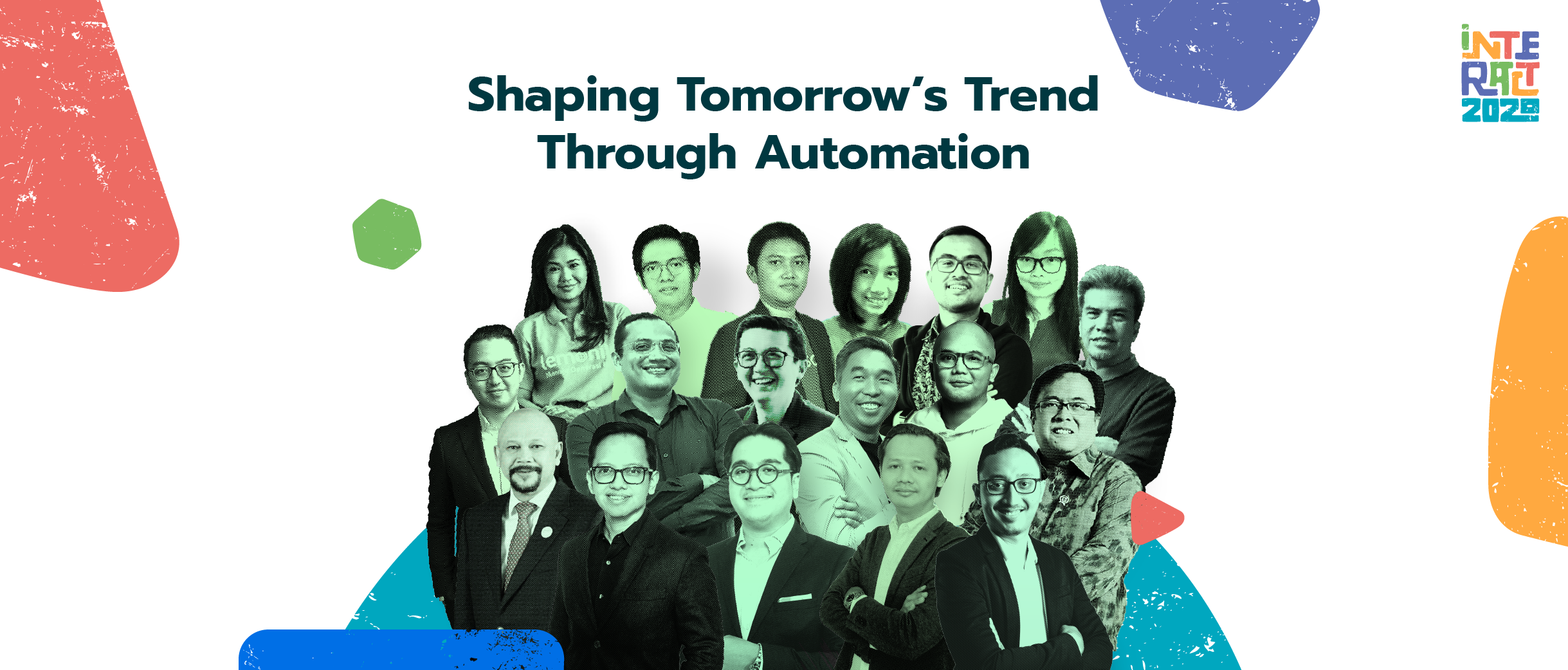The INTERACT 2020 discussed how automation is shaping tomorrow's trend with several notable speakers