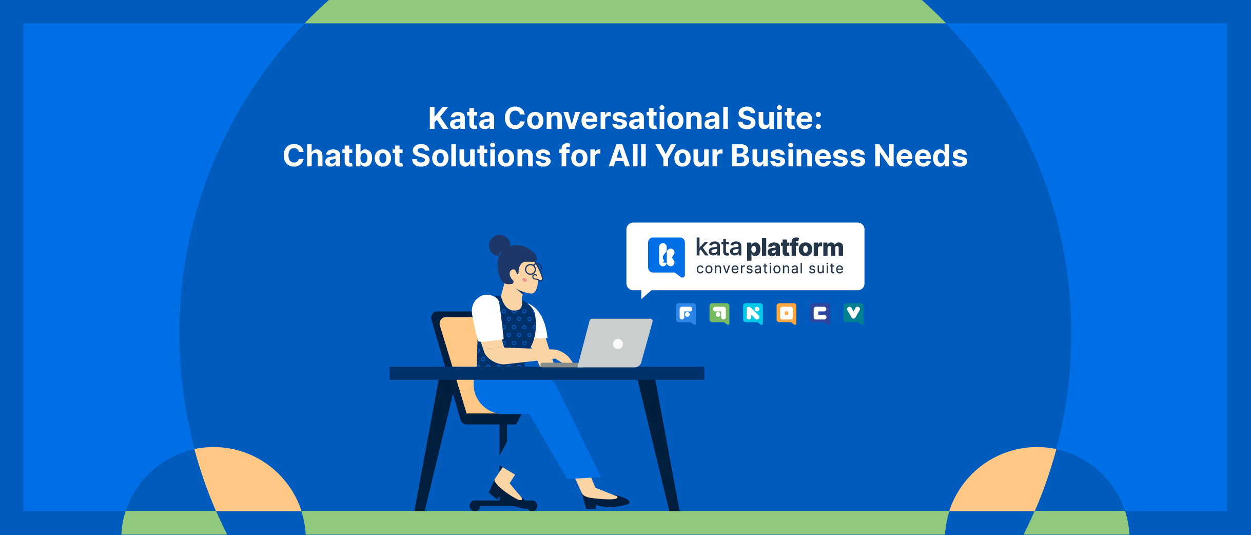 Kata Conversational Suite is Kata.ai's one-stop solution for all your conversation needs, from developing a smart chatbot with a natural conversation flow for your business to managing conversations across popular chat apps in one single omnichannel dashboard.