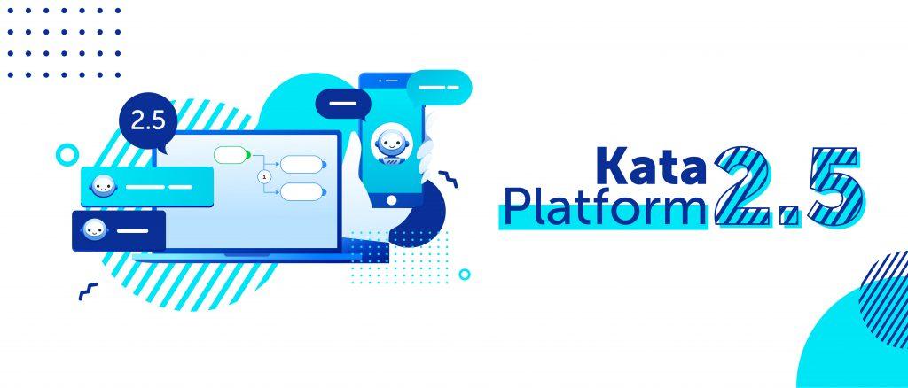 Kata Platform 2.5 : Better Platform for Better Chatbots